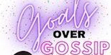 Goals Over Gossip Networking Soiree tickets