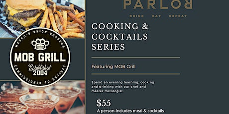 Cooking & Cocktail Series at Parlor OKC featuring MOB Grill tickets