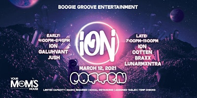 ION w/ Galuhvant + JUSH (Early Show)