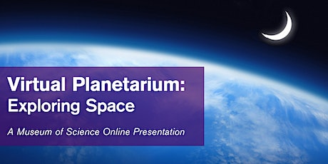 Virtual Planetarium: Exploring Space - #livestream tickets