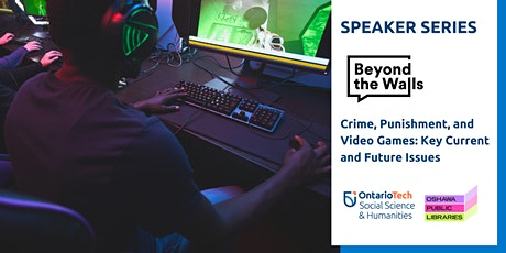 Crime, Punishment, and Video Games: Key Current and Future Issues tickets