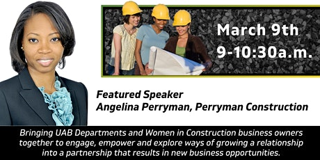 "Women in Construction  ""Breaking Ground in 2021 and Beyond"" tickets"