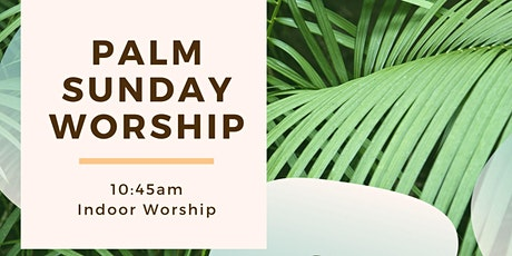 10:45am Palm Sunday Worship tickets