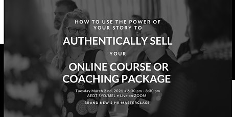 How to Authentically Sell your Online Course or Coaching Package tickets
