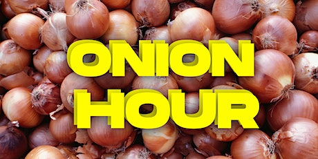 Onion Hour: Notworking Meets Networking tickets
