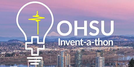 OHSU Invent-a-thon Post-Hack tickets