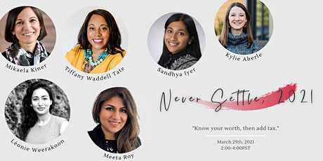 Never Settle | An event for the rising generation of women tickets