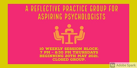 Spring  Reflective Practice Group for Aspiring  Clinical Psychologists tickets