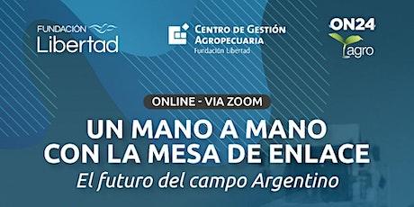 Mesa de Enlace: el futuro del campo en la Argentina entradas