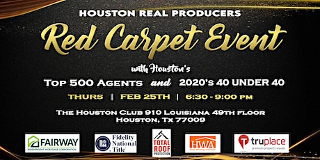 HRP Red Carpet Event with Houston's Top 500 agents and 2020's 40 under 40! tickets