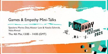 Games & Empathy Mini-Talks tickets