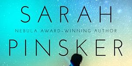 Sarah Pinsker in Conversation with Ted Chiang tickets