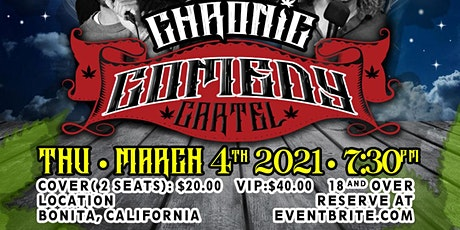 The Chronic Comedy Cartel : San Diego - March 4th - 7:30pm 18+! tickets