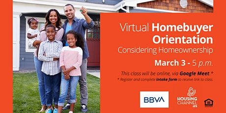 Virtual Homebuyer Orientation - Considering Home Ownership -03/03/2021 tickets