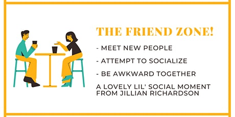The Friend Zone: Connect With New Friends Online tickets