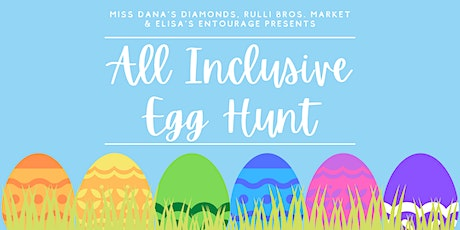 All Inclusive Egg Hunt 2021 tickets
