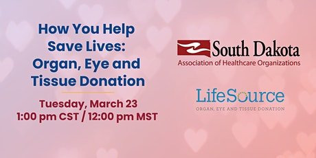 How You Help Save Lives: Organ, Eye and Tissue Donation tickets