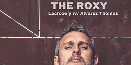 Rafa Pons en BUENOS AIRES  en The Roxy +  2 shows ON line entradas