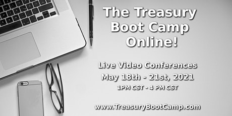 The Online Treasury Boot Camp - May 2021 tickets