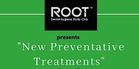 New Preventative Treatments tickets
