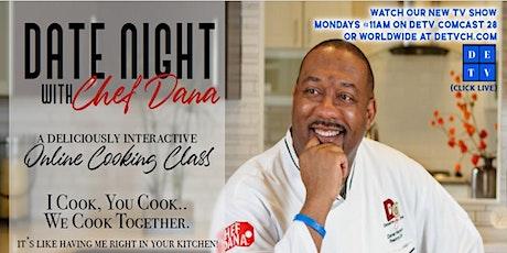 DATE NIGHT with Chef Dana week 41 tickets