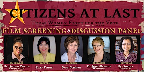 Citizens at Last:  Texas Women and the Fight for Justice - Panel & Film tickets