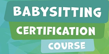Babysitting Certification Course tickets