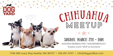 Chihuahua Meetup at the Dog Yard tickets