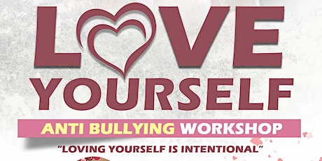Annual Love Yourself Anti-Bullying Workshop tickets
