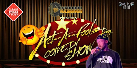 Act-A-Fool's Day Comedy Show tickets