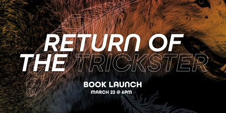 Return of the Trickster Book Launch tickets