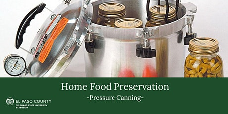 Home Food Preservation: Introduction to Pressure Canning tickets