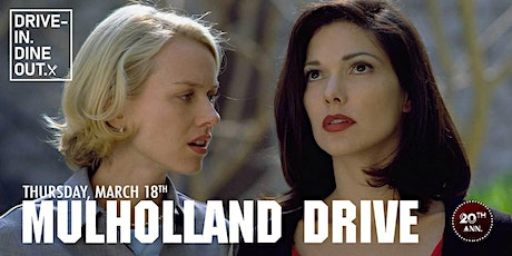 Mulholland Drive 20th Anniversary - Drive-In at Mess Hall Market tickets