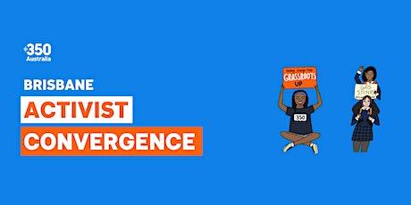 350 Activist Convergence - Brisbane tickets