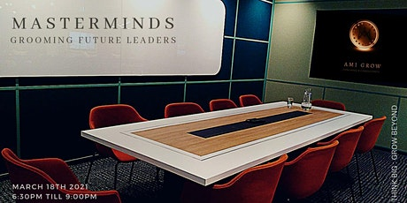 MASTERMINDS: Grooming Future Leaders tickets