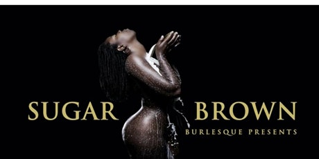 Sugar Brown Burlesque Bad & Bougie Show Tampa tickets