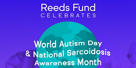 World Autism Day and National Sarcoidosis Awareness Month tickets