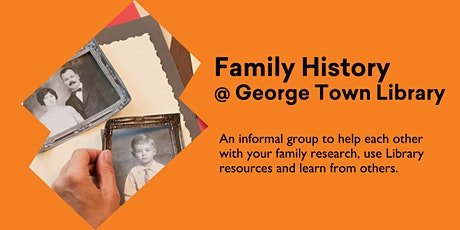 Family History @ George Town Library tickets