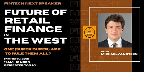 Event :The Future of Retail Finance in the West – One app to rule them all? tickets