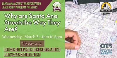 Safety Workshop: Why Are Santa Ana Streets The Way They Are?