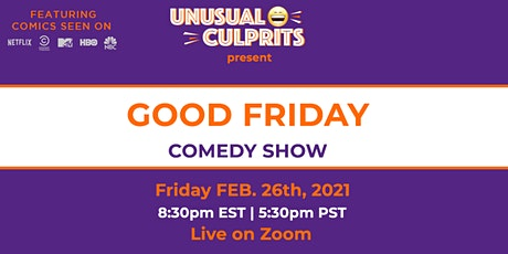 Free tickets to GOOD FRIDAY! Virtual Comedy show tickets