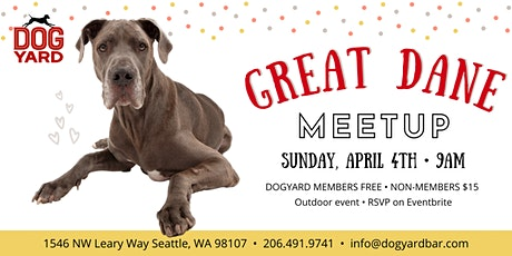 Great Dane Meetup at the Dog Yard tickets