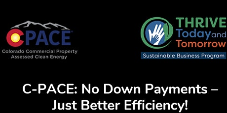 C-PACE: No Down Payments – Just Better Efficiency! tickets