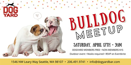 Bulldog Meetup at the Dog Yard tickets
