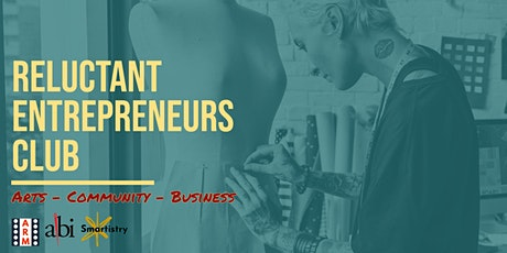 Reluctant Entrepreneurs Club tickets