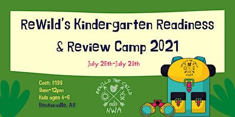 ReWild's  Kindergarten Readiness & Review Camp 2021 tickets