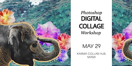 Photoshop Digital Collage Workshop tickets