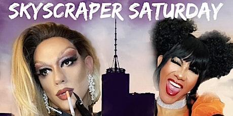 Skyscraper Saturday tickets