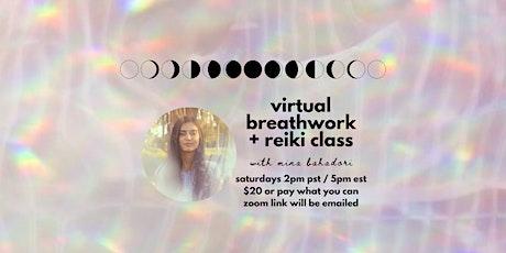 Virtual Breathwork + Reiki Class Saturdays 2pm PST/5pm EST tickets
