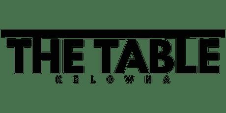 The Table Kelowna tickets